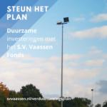 Aanmeldingen S.V. Vaassen Fonds geopend, steun het verduurzamingsplan